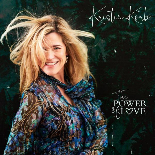 Kristin Korb - The Power of Love (feat. Mathias Heise)
