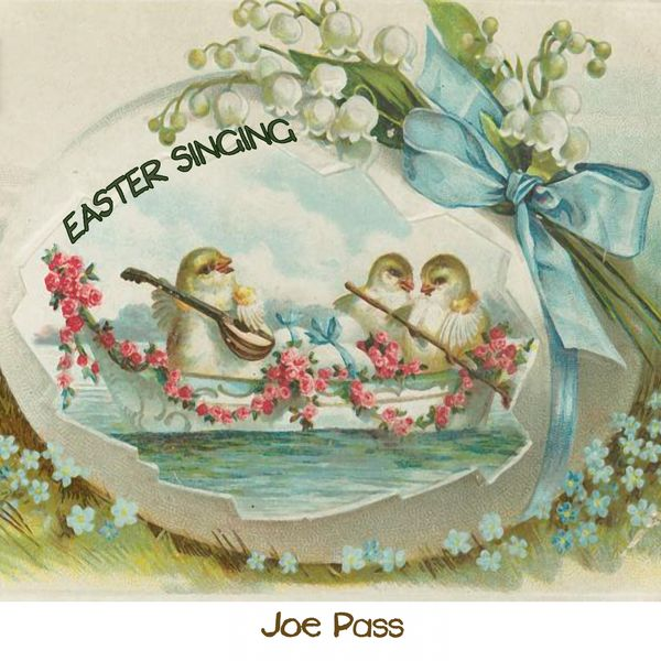 Joe Pass - Easter Singing
