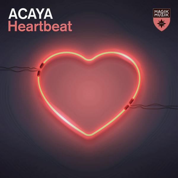 ACAYA - Heartbeat