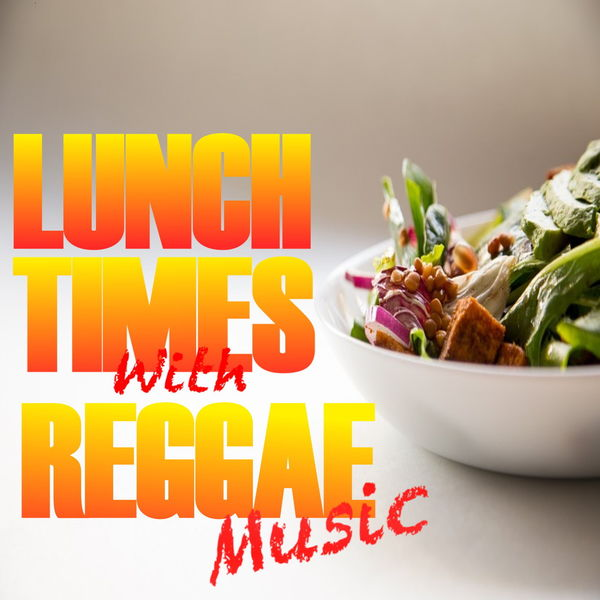 Various Artists - Lunchtimes With Reggae Music