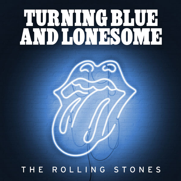 The Rolling Stones - Turning Blue & Lonesome