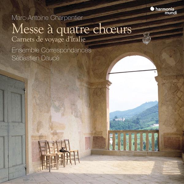 Ensemble Correspondances|Charpentier: Messe à quatre chœurs - Carnets de voyage d'Italie