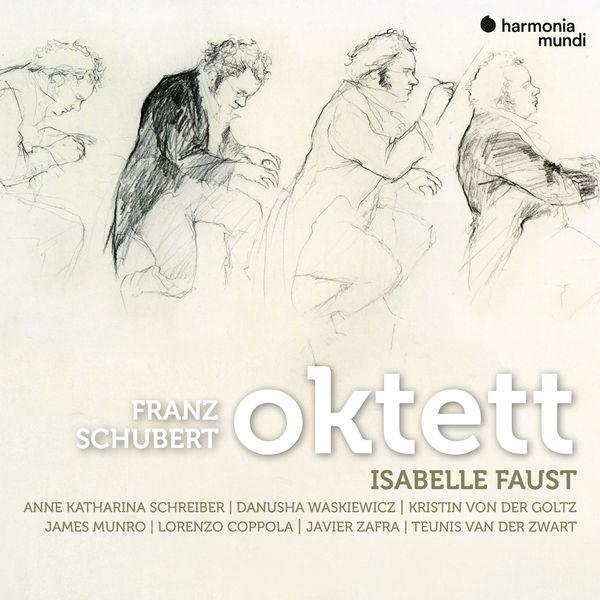 Isabelle Faust - Schubert : Oktett, Menuets, Trios