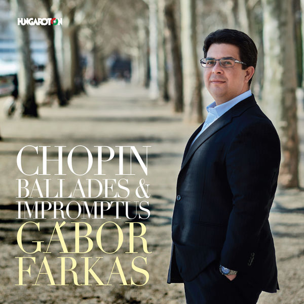 Gábor Farkas - Chopin: Ballades & Impromptus