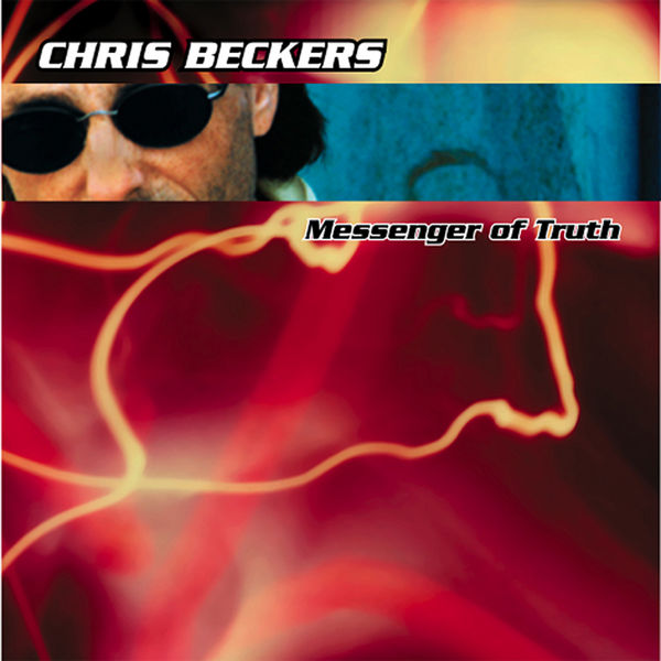 Chris Beckers - Messenger Of Truth