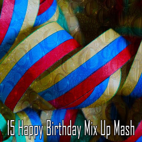 Happy Birthday Party Crew - 15 Happy Birthday Mix up Mash