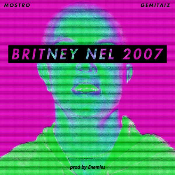 Mostro - Britney nel 2007 (feat. Gemitaiz)