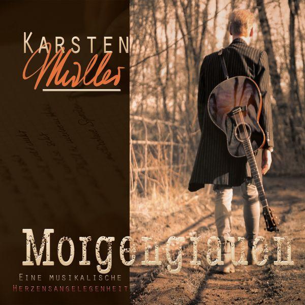 Karsten Muller - Morgengrauen