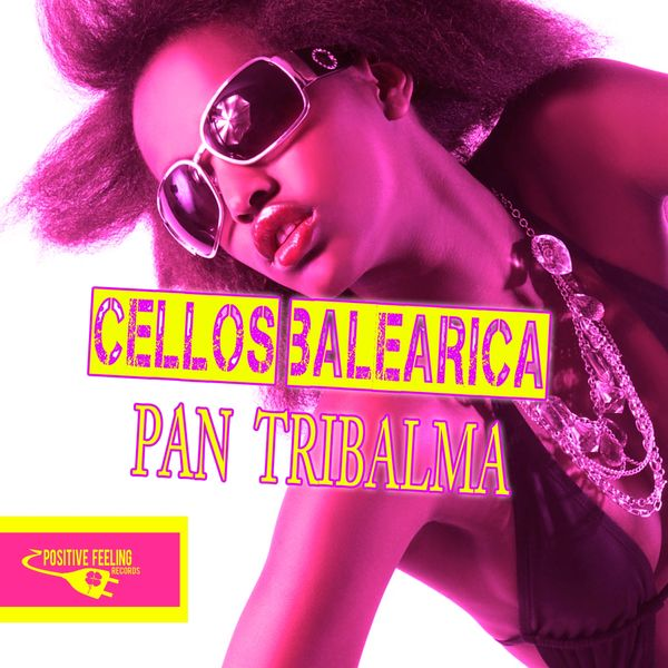 Cellos Balearica - Pan Tribalma