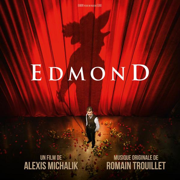 Romain Trouillet - Edmond (Bande originale du film)