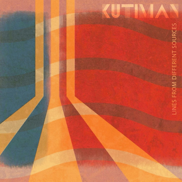 Kutiman - Lines from Different Sources