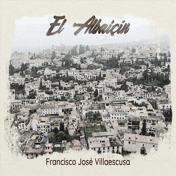 Francisco José Villaescusa - El Albaicín (Trio for Piano, Violin & Cello)