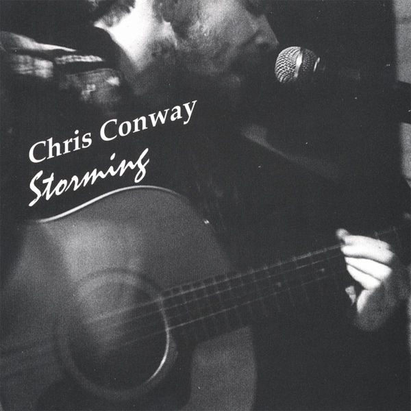 chris conway - Storming