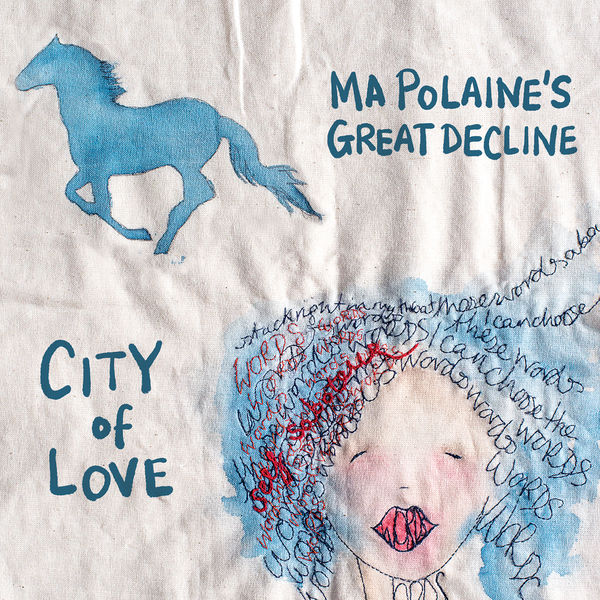 Ma Polaine's Great Decline - City of Love