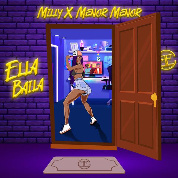 Milly - Ella Baila