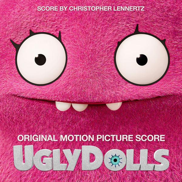 Christopher Lennertz - UglyDolls (Original Motion Picture Score)