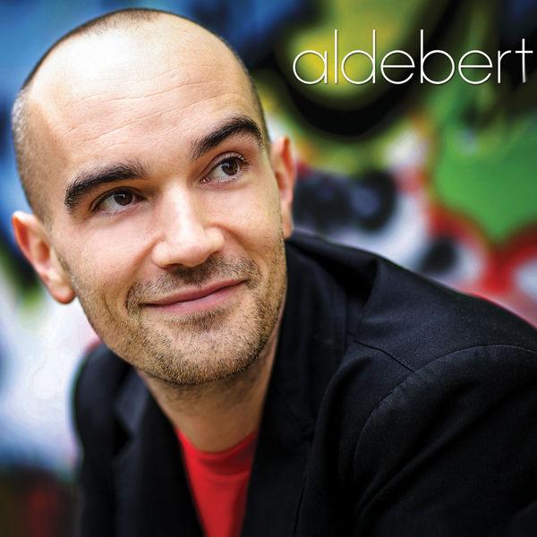 Aldebert - Le meilleur des chansons pour les grands