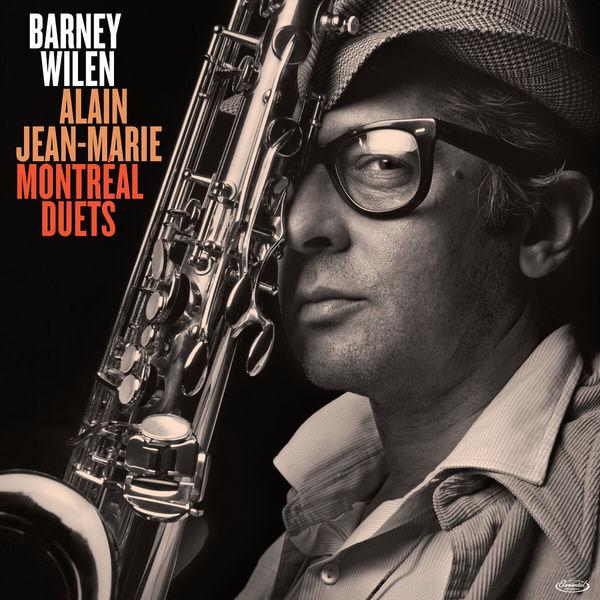 Barney Wilen - Montréal Duets