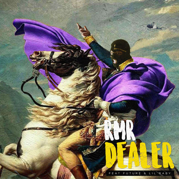 RMR - DEALER (feat. Future & Lil Baby)
