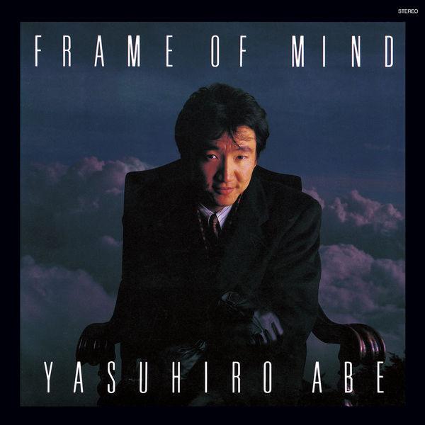 Abe Yasuhiro - Frame Of Mind