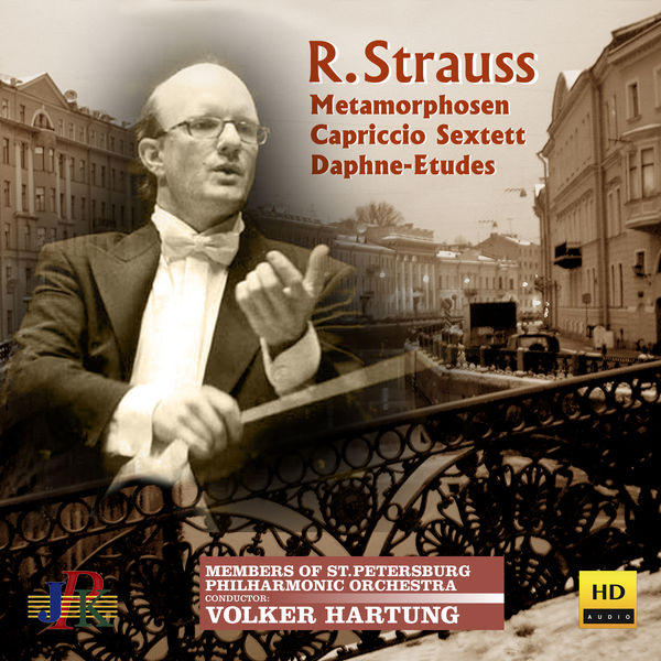 St. Petersburg Philharmonic Orchestra - R. Strauss: Metamorphosen, String Sextet & Daphne-Etude