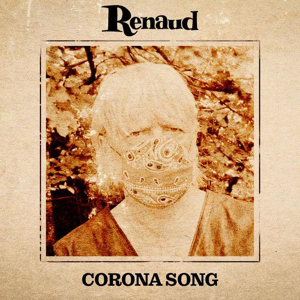 Renaud - Corona Song
