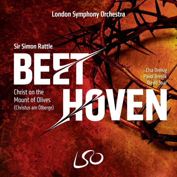 Sir Simon Rattle - Beethoven: Christ on the Mount of Olives (Christus Am Ölberge)
