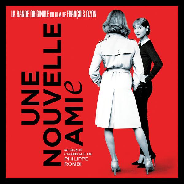 Philippe Rombi - Une nouvelle amie (Original Motion Picture Soundtrack)