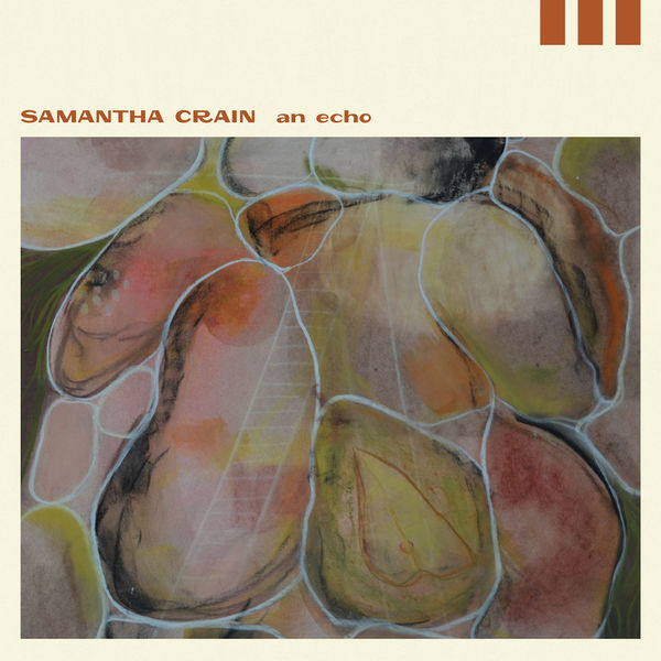 Samantha Crain - An Echo