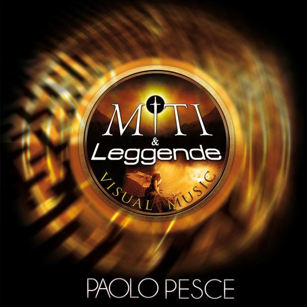 Paolo Pesce - Miti & Leggende