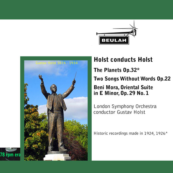 Gustav Holst - Holst Conducts Holst