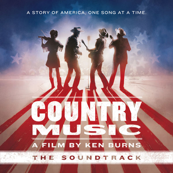 Various Artists - Country Music - A Film by Ken Burns (The Soundtrack)