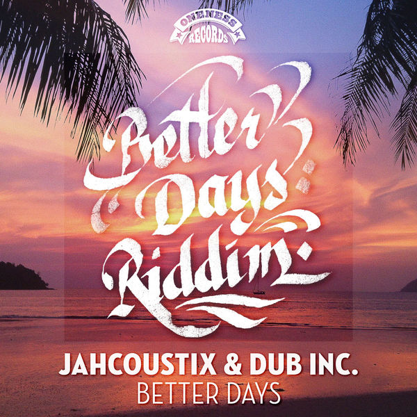 Jahcoustix - Better Days