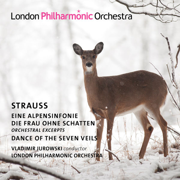 London Philharmonic Orchestra - Strauss: Alpine Symphony, Die Frau ohne Schatten & Dance of the Seven Veils