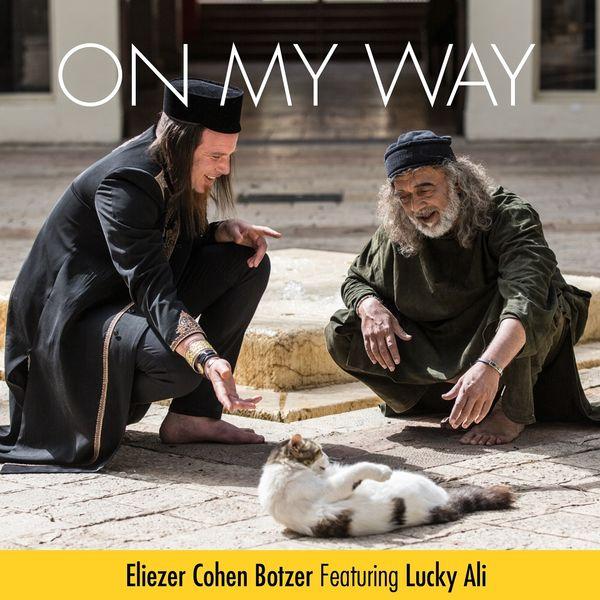 Botzer - On My Way (feat. Lucky Ali)