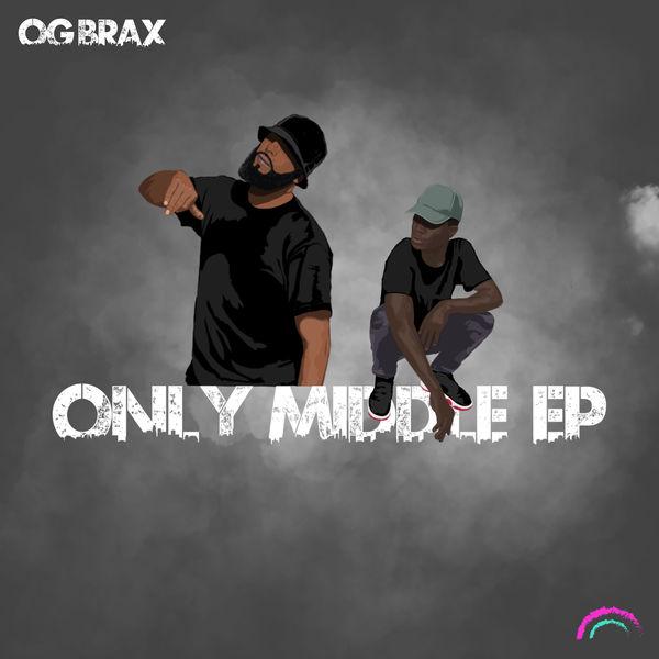 OG BraX|Only Middle