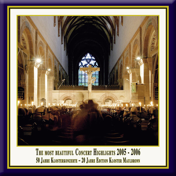 Hannoversche Hofkapelle - Anniversary Series, Vol. 8: The Most Beautiful Concert Highlights from Maulbronn Monastery, 2005-2006 (Live)