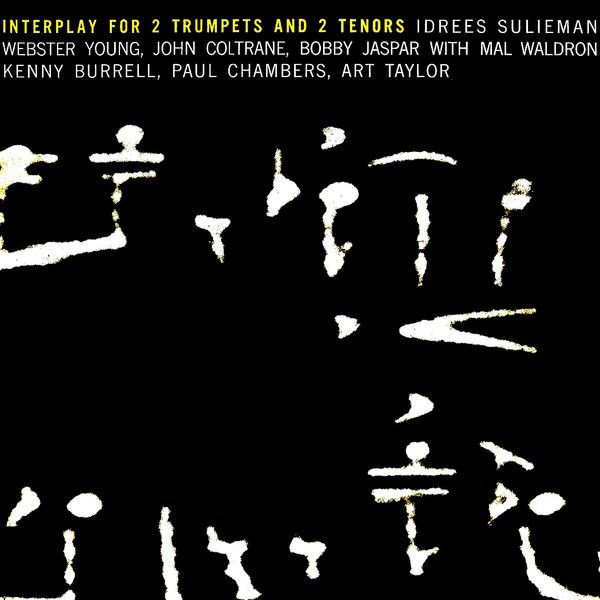 John Coltrane - Interplay For 2 Trumpets And 2 Tenors