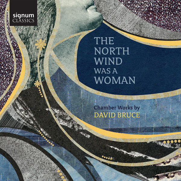 Various Artists - David Bruce: The North Wind Was a Woman