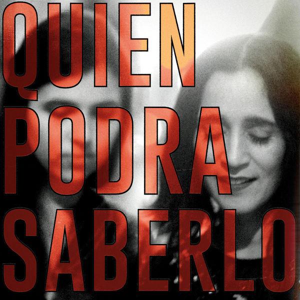 Dom La Nena - Quién Podrá Saberlo