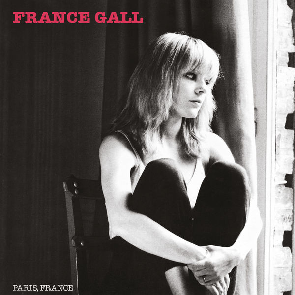 France Gall - Paris, France (Remasterisé en 2004) [Edition Deluxe]