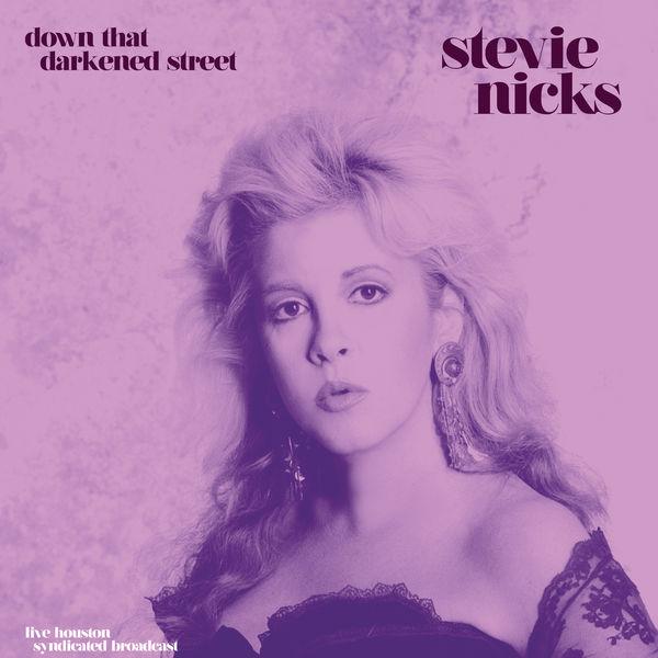 Stevie Nicks|Down That Darkened Street (Live '89)