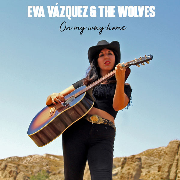 Eva Vazquez The Wolves On My Way Home