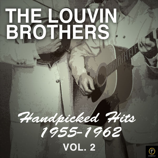 The Louvin Brothers - Handpicked Hits: 1955-1962, Vol. 2