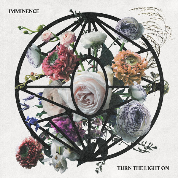 Imminence - Turn the Light On