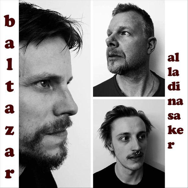 Baltazar - Alla Dina Saker