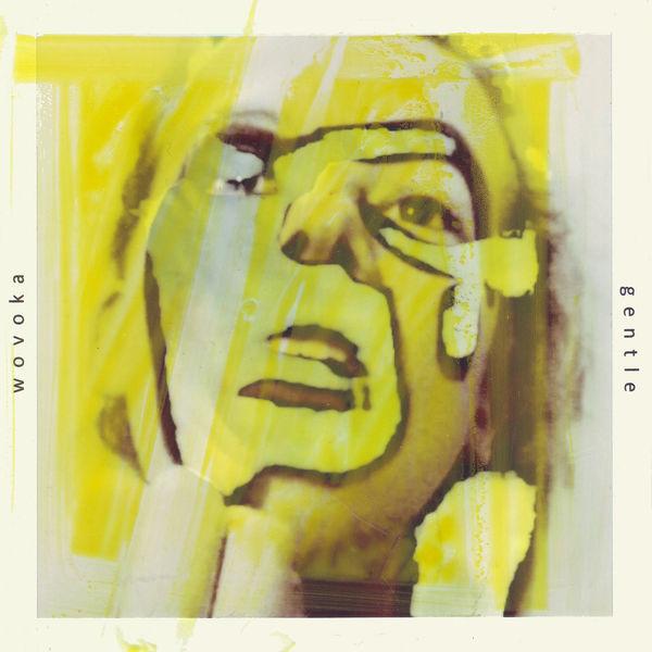 Wovoka Gentle - Wovoka Gentle EP (Yellow)
