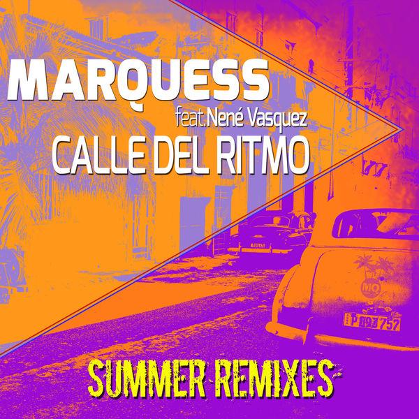 Marquess - Calle del Ritmo (Summer Remixes)