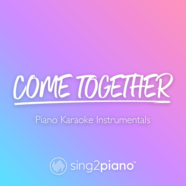 Sing2Piano - Come Together