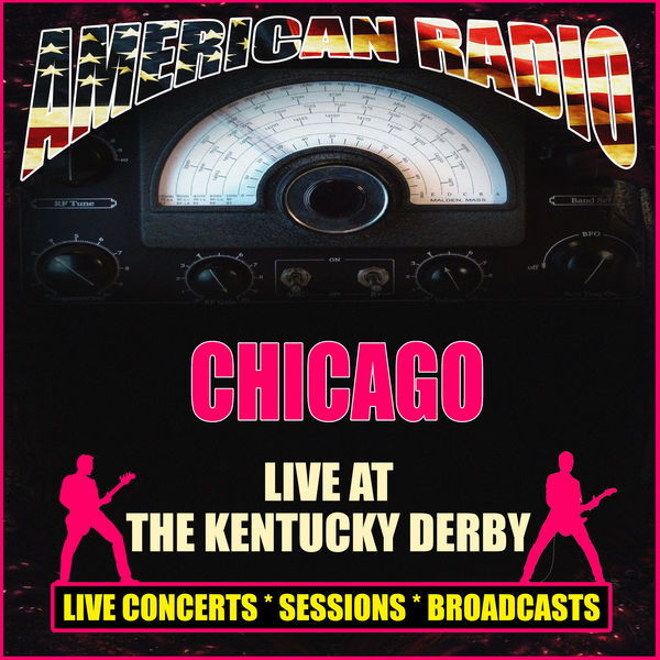 Chicago - Live at The Kentucky Derby